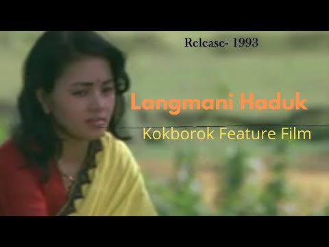 Tripura's First Kokborok Feature Film- Langmani Haduk(1993) Full Movie video