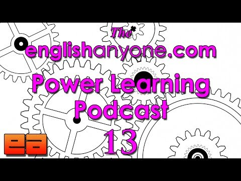 The Power Learning Podcast – 13 – Learn English Faster with the Twin Drivers of Success
