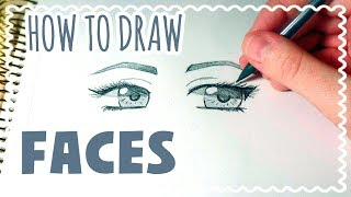 ☆ HOW TO DRAW || Faces and Eyes Tutorial! ☆