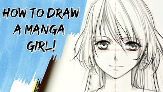 How to draw a Manga girl ?slow tutorial