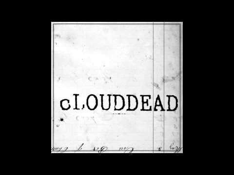 Son of a Gun - cLOUDDEAD