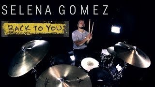Download Lagu Selena Gomez - Back To You (Drum Remix) Gratis STAFABAND