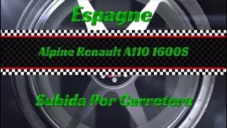 Dirt Rally 2.0 / Espagne /Alpine Renault A110 1600S / Subida Por Carretera