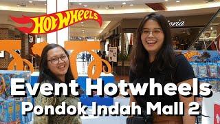 Event Hotwheels X Toys City di Pondok Indah Mall 2, Ka Liciouz Tinggi Banget Gaes