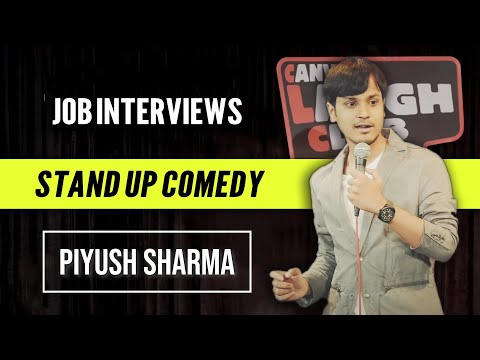 Job Interviews  Stand Up Comedy by Piyush Sharma