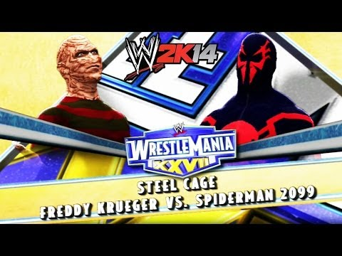 WWE 2K14 - Wrestlemania 27: Freddy Krueger VS Spider-Man 2099 (Steel Cage)