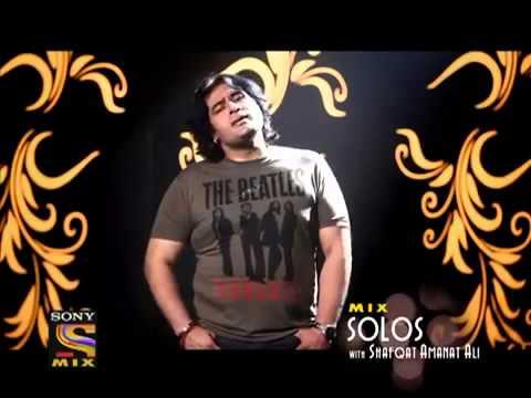 Mix Solos With Shafqat Amanat Ali - Tere Naina
