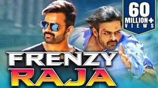 Frenzy Raja (2018) Telugu Hindi Dubbed Full Movie | Sai Dharam Tej, Larissa Bonesi, Mannara Chopra