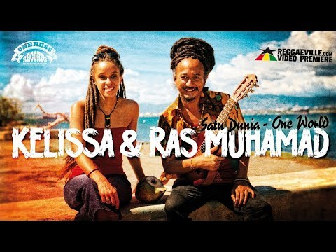 Kelissa & Ras Muhamad - Satu Dunia / One World [Official Video 2017]