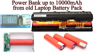 Power Bank up to 10000mAh from Old Laptop Battery Pack