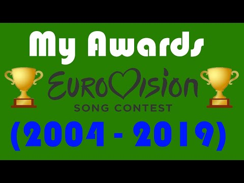Eurovision: My Alltime Awards (2004-2019)