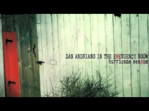 Dan Andriano in the Emergency Room - Hurricane Season (2011) - Full Album