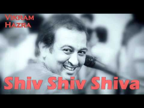 Shiv Shiv Shiva || Vikram Hazra Art Of Living Bhajans video