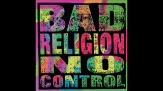 Watch Bad Religion The World Wont Stop Without You video