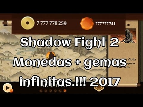 Shadow Fight 2 monedas y gemas infinitas 2017  v 1.9.28