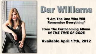 Watch Dar Williams I Am The One Who Will Remember Everything video