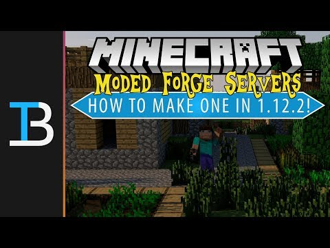 How To Make A Modded Server in Minecraft 1.12.2 (Make A 1.12.2 Forge Server!)