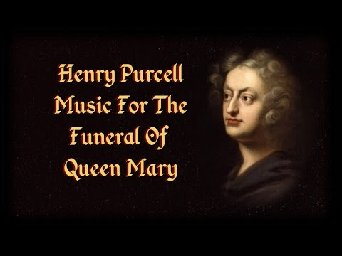 Пёрселл Генри - Funeral Music for Queen Mary