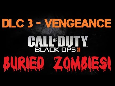 "Black Ops 2 DLC #3: Vengeance with ""Buried"" Cowboy Zombies? Could This Be True???"