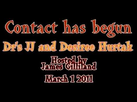 Dr's JJ and Desiree Hurtak on Contact Has Begun 3-1-2011
