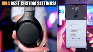 Sony WH-1000XM4 Best Custom Settings!