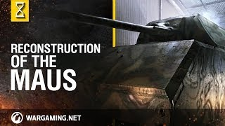 Reconstruction of the Maus - World of Tanks