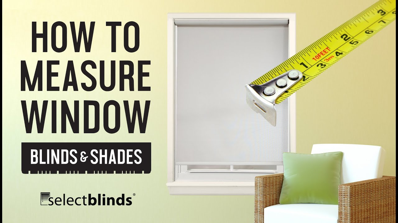 How To Measure Window Blinds And Shades Youtube