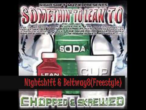 Nightshift and Beltway 8 Freestyle