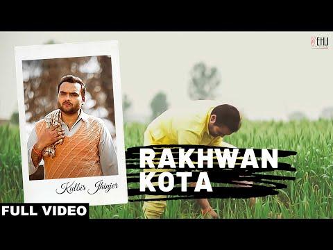 RAKHWAN KOTA | KULBIR JHINJER | VEHLI JANTA RECORDS | FULL MUSIC...