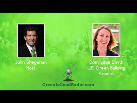 GreenIsGood - Dominique Smith - U.S. Green Building Council