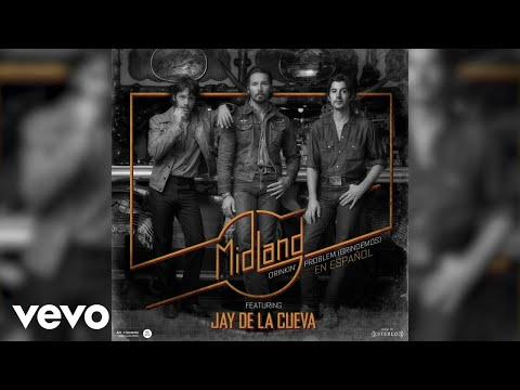 Midland - Drinkin' Problem (Brindemos) (Static Version) ft. Jay De La Cueva