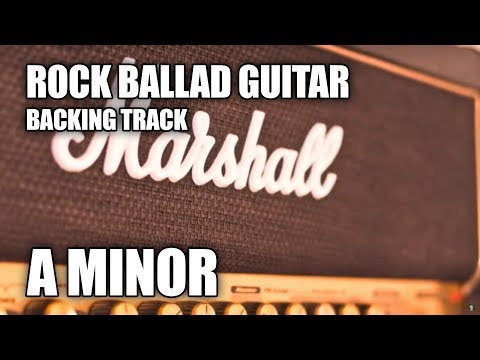 Rock Ballad Guitar Backing Track In A Minor