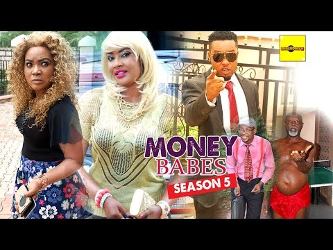 2016 Latest Nigerian Nollywood Movies - Money Babes 5