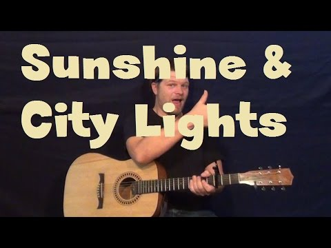 Sunshine And City Lights (greyson Chance) Easy Strum Guitar Lesson How To Play video