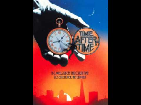 """Time After Time"" (Nicholas Meyer, 1979) -- OST By Miklos Rozsa"