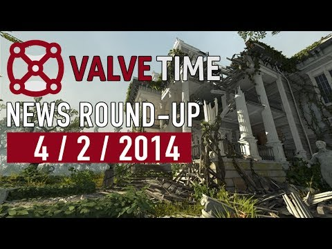 4th February 2014 - ValveTime Weekly News Round-Up