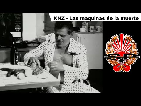 Las Maquinas De La Muerte - KNŻ