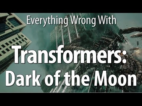 Everything Wrong With Transformers: Dark Of The Moon