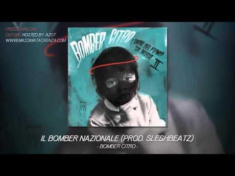 Bomber Citro – Il bomber nazionale (prod. Sleshbeatz)