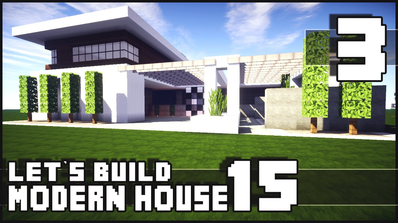 Minecraft lets build modern house 15 part 3 youtube for Modern house 18x18