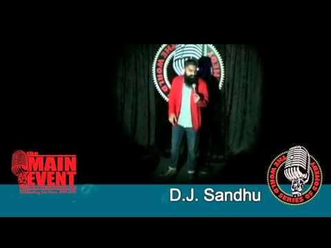 D J  Sandhu - The Main Event 1