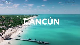 The Best of Cancún