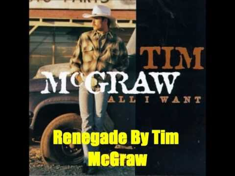 Tim Mcgraw - Renegade