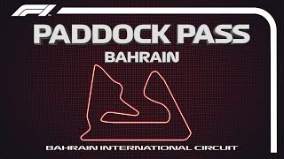 F1 Paddock Pass: Post-Race At The 2019 Bahrain Grand Prix