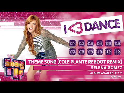 Shake It Up: I ♥ Dance (Official Album Sampler)
