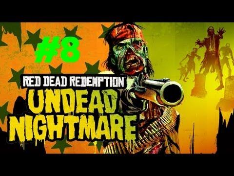 Red Dead Redemption: Undead Nightmare - An Epic Mythical Creature & An Epic Fail (Part 8)