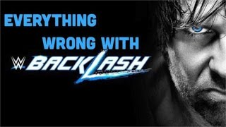 Episode #161: Everything Wrong With WWE Backlash 2016