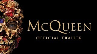 MCQUEEN | Official Trailer