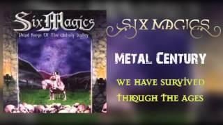 Watch Six Magics Metal Century video