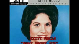 Watch Kitty Wells What About You video